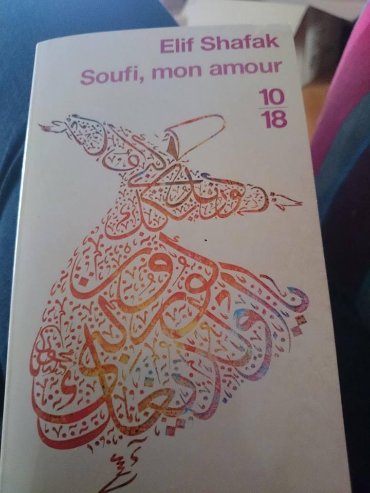 """""""Soufi mon amour"""" d'Elif Shafak."""