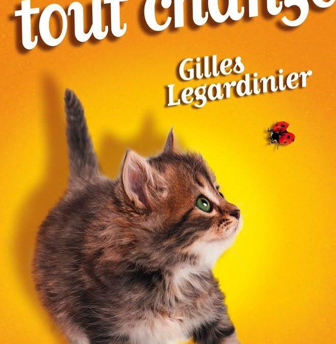 """""""Et soudain tout change"""" de Gilles Legardinier"""