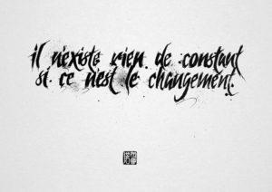 citation, il n'existe rien de constant si ce n'est le changement